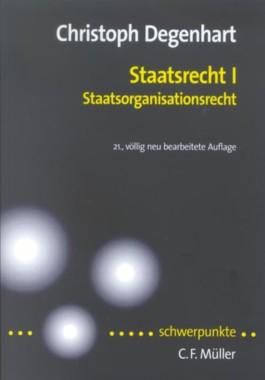 Staatsrecht 1. Staatsorganisationsrecht