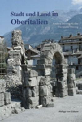 Stadt und Land in Oberitalien