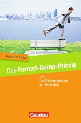 Stand alone / Das Forrest-Gump-Prinzip oder Die Wiederentdeckung der Einfachheit