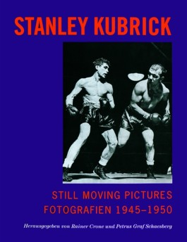 Stanley Kubrick - Still Moving Pictures