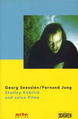 Stanley Kubrick und seine Filme