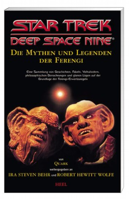 Star Trek - Deep Space Nine: Die Mythen und Legenden der Ferengi
