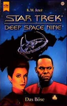 Star Trek. Deep Space Nine 10. Das Böse.