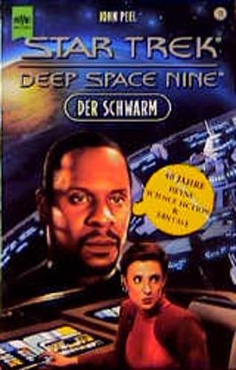 Star Trek. Deep Space Nine 18. Der Schwarm.