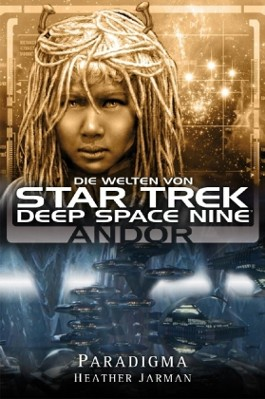 Star Trek, Deep Space Nine, Andor - Paradigma