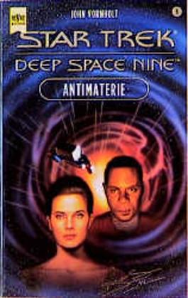 Star Trek. Deep Space Nine. Antimaterie.