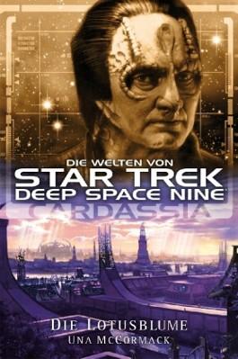 Star Trek, Deep Space Nine, Cardassia - Die Lotusblume