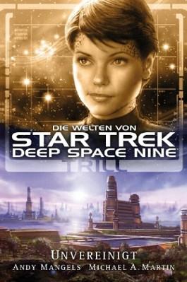 Star Trek, Deep Space Nine, Trill - Unvereinigt