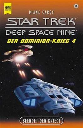 Star Trek, Der Dominion-Krieg 4, Beendet den Krieg!