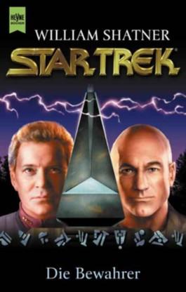 Star Trek, Die Bewahrer