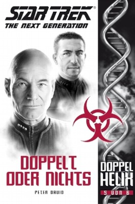 Star Trek, The Next Generation, Doppelhelix 5 - Doppelt oder nichts
