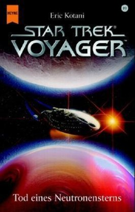 Star Trek, Voyager, Tod eines Neutronensterns