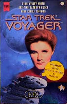 Star Trek Voyager 17. Echos.
