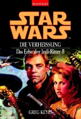 Star Wars: Das Erbe der Jedi-Ritter - Die Verheißung