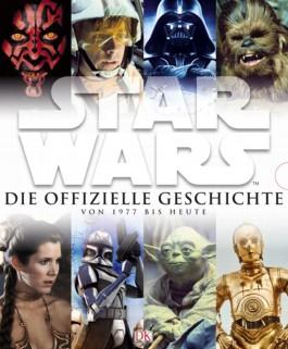 Star Wars™ Die offizielle Geschichte von 1977 bis heute