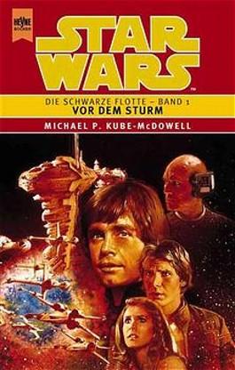 Star Wars, Die Schwarze Flotte, Bd.1, Vor dem Sturm