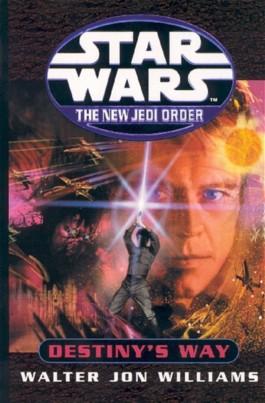 Star Wars: The New Jedi Order - Destiny's Way