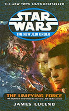 Star Wars The New Jedi Order - The Unifying Force