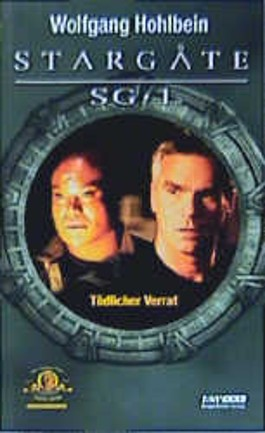 Stargate SG-1 / Tödlicher Verrat
