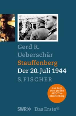 Stauffenberg - Der 20. Juli 1944