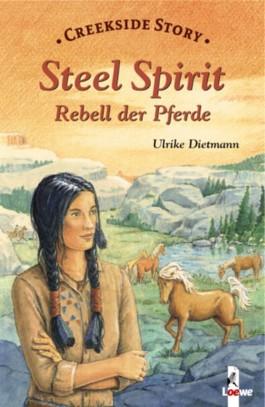 Steel Spirit - Rebell der Pferde