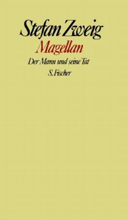 Stefan Zweig. Gesammelte Werke in Einzelbänden / Magellan