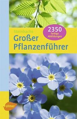 Steinbachs grosser Pflanzenführer