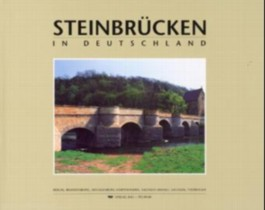 Steinbrücken in Deutschland - Band 2