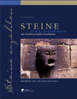 Steine erzählen aus Niedersachsens Geschichte