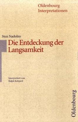Sten Nadolny: Die Entdeckung der Langsamkeit