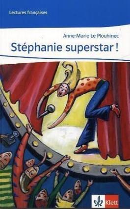 Stéphanie superstar !