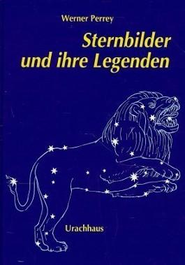 Sternbilder und ihre Legenden