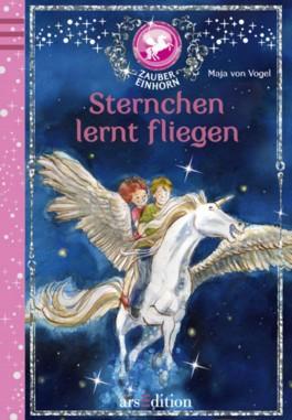 Das Zaubereinhorn - Sternchen lernt fliegen