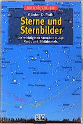 Sterne und Sternbilder. Die wichtigsten Sternbilder des Nord- und Südhimmels.