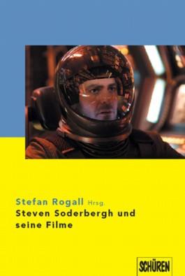 Steven Soderbergh und seine Filme