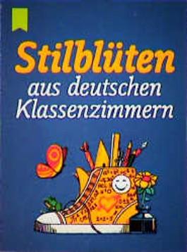 Stilblüten aus deutschen Klassenzimmern. (10 Expl. a DM 3.-)