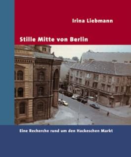 Stille Mitte von Berlin
