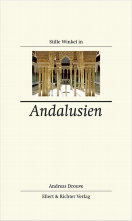 Stille Winkel in Andalusien