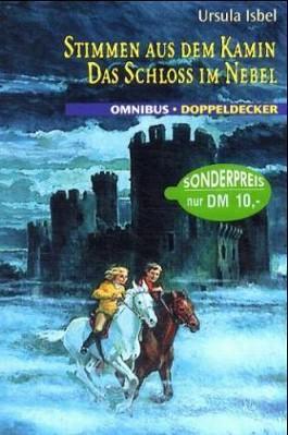 Stimmen aus dem Kamin /Das Schloss im Nebel