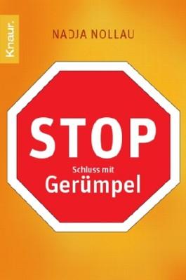 Stop - Schluss mit Gerümpel
