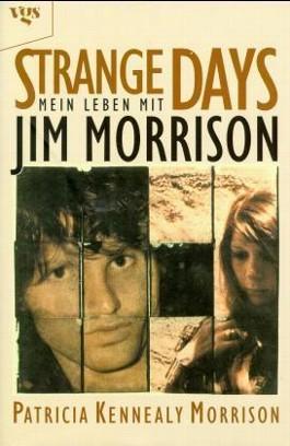 Strange Days, mein Leben mit Jim Morrison
