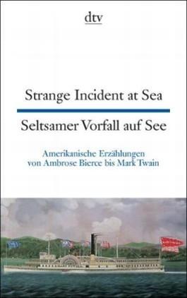 Strange Incident at Sea /Seltsamer Vorfall auf See