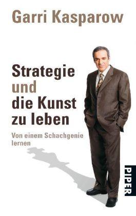 Strategie und die Kunst zu leben