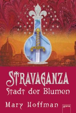 Stravaganza - Stadt der Blumen