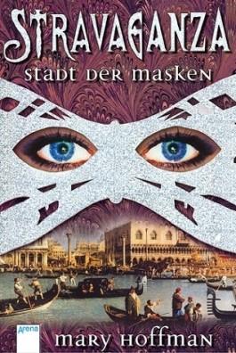 Stravaganza - Stadt der Masken