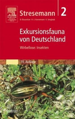 Stresemann: Exkursionsfauna von Deutschland (Gesamtwerk) / Stresemann - Exkursionsfauna von Deutschland. Band 2: Wirbellose: Insekten