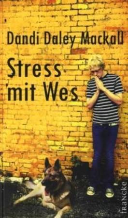Stress mit Wes