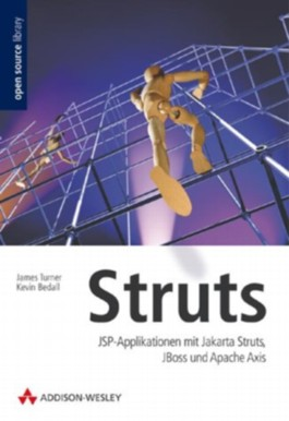 Struts. JSP-Applikationen mit Jarkata Struts, JBoss und Apache Axis