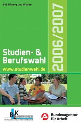 Studien- und Berufswahl 2006/2007