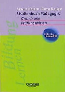 Studienbuch Pädagogik. Grund- und Prüfungswissen